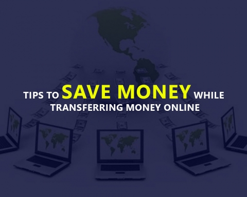 Tips To Save Money While Transferring Money Online